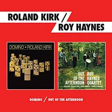 Domino / <b>Out</b> of the Afternoon - Roland Kirk & <b>Roy Haynes</b> - 2LPS ...
