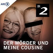 Der Mörder und meine Cousine