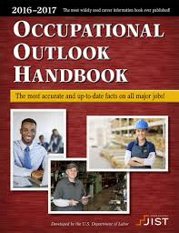 occupational outlook handbook 2016 2017 jist career solutions