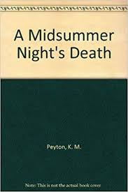 A <b>Midsummer Night's</b> Death: Peyton, <b>K. M.</b>: 9780529054531 ...
