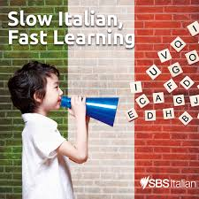 Slow Italian, Fast Learning
