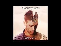 <b>Charlie Winston Curio</b> City 01 Wilderness - YouTube