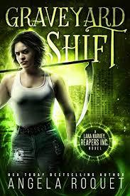 Graveyard Shift (Lana Harvey, Reapers Inc. Book 1 ... - Amazon.com