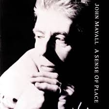 <b>John Mayall</b> & The Bluesbreakers - A Sense Of Place - Amazon.com ...