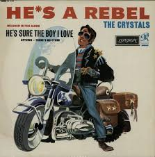 <b>He's a</b> Rebel by The <b>Crystals</b> (Compilation, Girl Group): Reviews ...