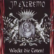 <b>In Extremo</b> - <b>Weckt</b> Die Toten! (1998, CD) | Discogs