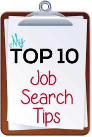 my top job search tips all about me job my top 10 job search tips
