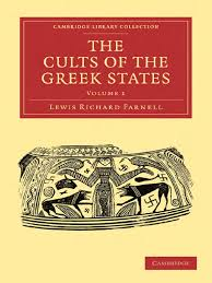 Lewis Richard Farnell The Cults of the Greek States%2C Volume 1 ...