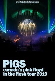 PIGS: Canada's <b>Pink Floyd</b> | Kelowna Community Theatre