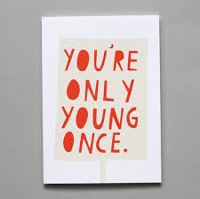 15 Endearing Quotes on Youth & Being Young | the perfect line