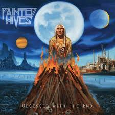 <b>Painted Wives</b> - <b>Obsessed</b> With The End (black LP)