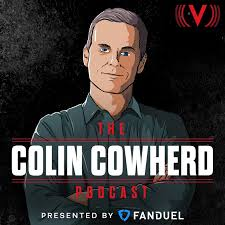 The Colin Cowherd Podcast