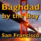 Images & Illustrations of Baghdad by the Bay