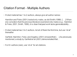 apa style 1 overview a few preliminaries organization of apa citation format multiple authors if cited material has 1 to 2 authors always give