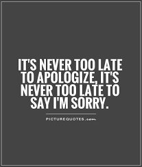 I Am Sorry Quotes | I Am Sorry Sayings | I Am Sorry Picture Quotes ...