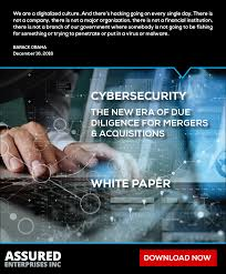 mergers and acquisitions white paper dwnld assured enterprises cover page for mergers acquisitions white paper cybersecurity the new era of due