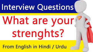 what are your strengths interview answer for job question in what are your strengths interview answer for job question in hindi urdu