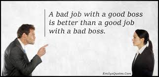 quotes about mean bosses quotes