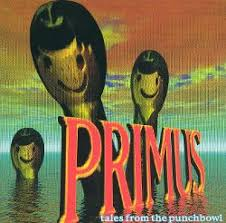 <b>Tales</b> from the Punchbowl - <b>Primus</b> | Songs, Reviews, Credits ...