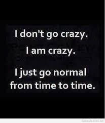 I-am-crazy-tumblr-quotes.jpg via Relatably.com