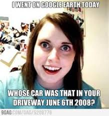 Overly Attached Girlfriend on Pinterest | Crazy Girlfriend Meme ... via Relatably.com