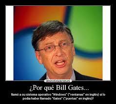¿Por qué Bill Gates... | Desmotivaciones - BillGatesMicrosoft2007091710501016hg2