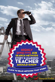 best images about job search info post to this board on effective e learning teacher job search methods