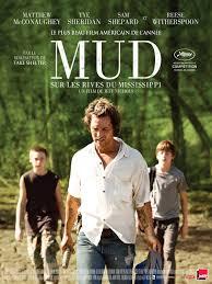 Mud - Sur les rives du ...