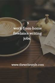 work from home lance writing jobs the write styles