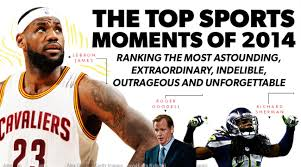 the best sports moments of com most memorable sports moments of 2014 highs lows from 114 to 1