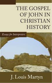 the gospel of john in christian history essays for interpreters the gospel of john in christian history essays for interpreters j louis martyn 9781592449057 com books