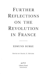 further reflections on the french revolution   online library of    title page toc