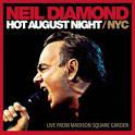 Hot August Night NYC [Bonus Tracks]