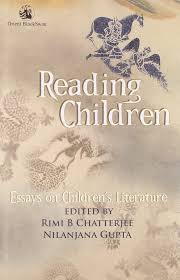 reading children essays on children s literature nilanjana gupta reading children essays on children s literature nilanjana gupta rimi b chatterjee 9788125037002 com books
