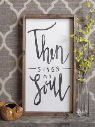 wood sign glass decor wooden kitchen wall: then sings my soul wood sign scripture signs rustic wooden signs rustic