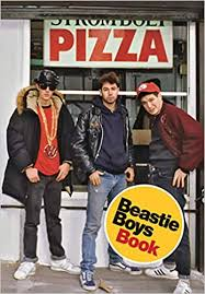 <b>Beastie Boys</b> Book: Diamond, Michael, Horovitz, Adam ...