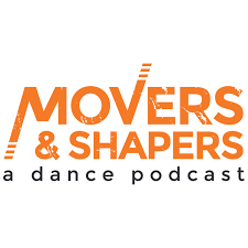 Movers & Shapers: A Dance Podcast