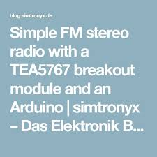 Simple <b>FM stereo radio</b> with a <b>TEA5767</b> breakout module and an ...