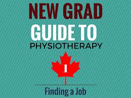 new grad guide to physiotherapy finding a job layman s physio new grad guide to physiotherapy 1 finding a job