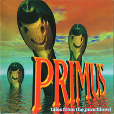 <b>PRIMUS Tales</b> From The Punchbowl reviews