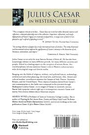 com julius caesar in western culture  com julius caesar in western culture 9781405125994 maria wyke books