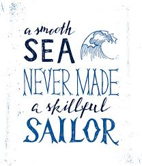 <b>A smooth sea</b> never made a skilled sailor - hand drawn lettering ...