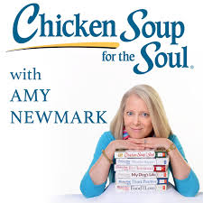 Chicken Soup for the Soul with Amy Newmark
