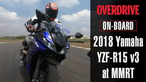2018 <b>Yamaha</b> YZF-R15 v3 on-board lap at MMRT | OVERDRIVE ...