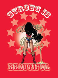 Strong is Beautiful Wonder Woman poster | Wonder Woman and Poster via Relatably.com