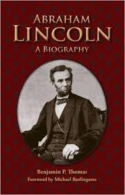 Abraham Lincoln: A Biography: Benjamin P. Thomas, Michael ...