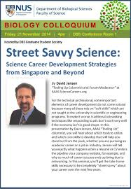 biology colloquium street savvy science science career biology colloquium street savvy science science career development strategies from singapore and beyond