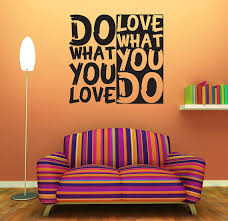 Image result for do what you love and love what you do quotes