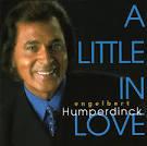 A Little in Love by Engelbert Humperdinck