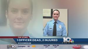 va police officer shot and killed first day on the job va police officer shot and killed first day on the job